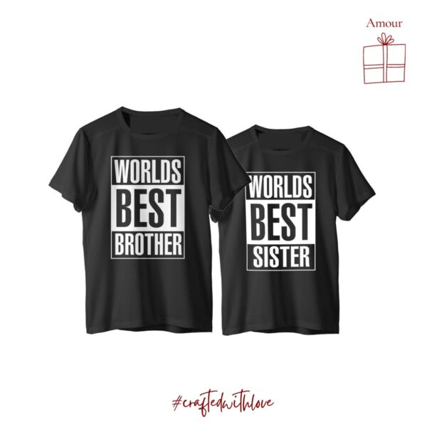 World's best brother / sister - Rakhi Collection T-shirts Unisex