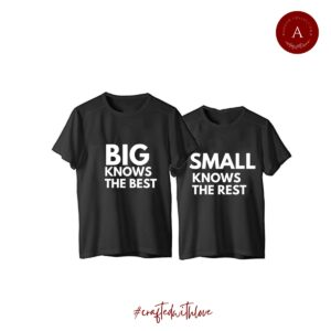 Big knows the best / Small knows the rest – Rakhi Collection T-shirts Unisex