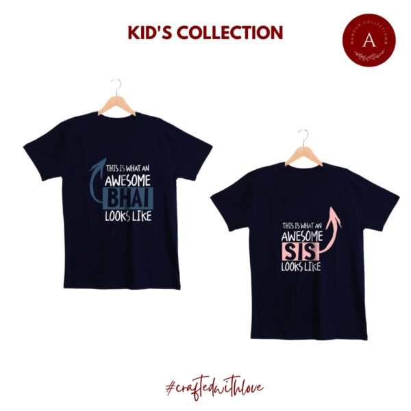 This is what an awesome bhai - sis looks like - Rakhi Collection T-shirts Unisex